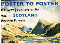 Poster to Poster, Railway Journeys in Art: Vol. 1 Scotland Furness. Richard